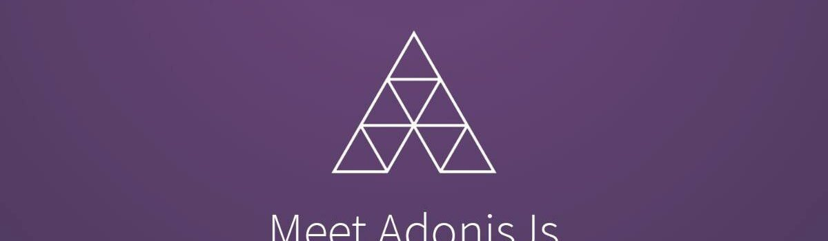 Laravel Alternative in Node – AdonisJS